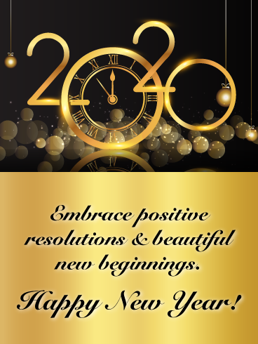 Embrace Positive Resolutions Happy New Year Wishes For 2020 Birthday Greeting Cards By Davia New Year Wishes Happy New Year Wishes Happy New Year Gif