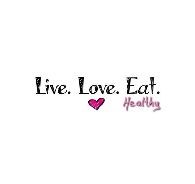 Love For Food Quotes: Live.Love.Eat Healthy