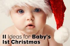 11 Ideas for Baby's First Christmas   Parenting.com