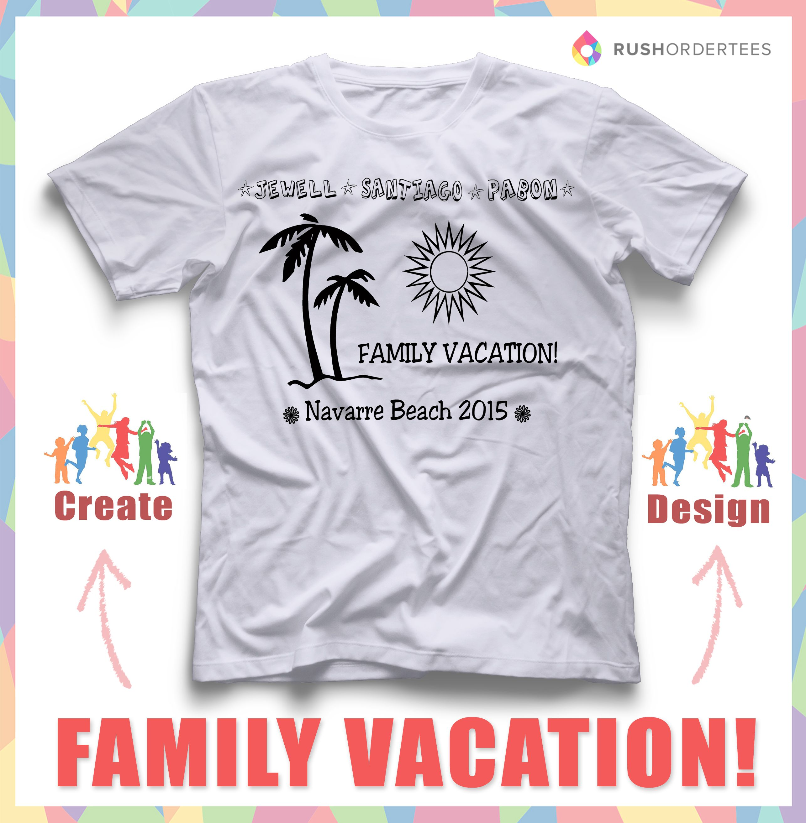 9588ae38997 Family vacation custom t-shirt design idea s! Create your own design for  your family vacation this year! www.rushordertees.com  FamilyTshirts