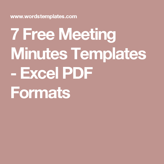 7 Free Meeting Minutes Templates   Excel PDF Formats | Meeting Minutes |  Pinterest | Template, Pdf And Project Management