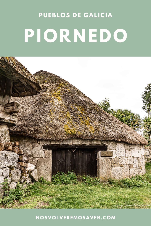Piornedo Galicia Viajero Del Mundo Viajar Por El Mundo Viajes