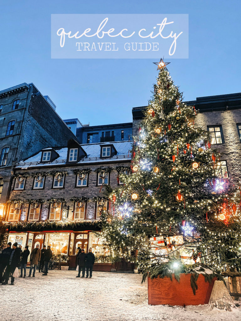 Quebec City Travel Guide Styled Snapshots In 2020 Quebec City City Travel Travel Guide