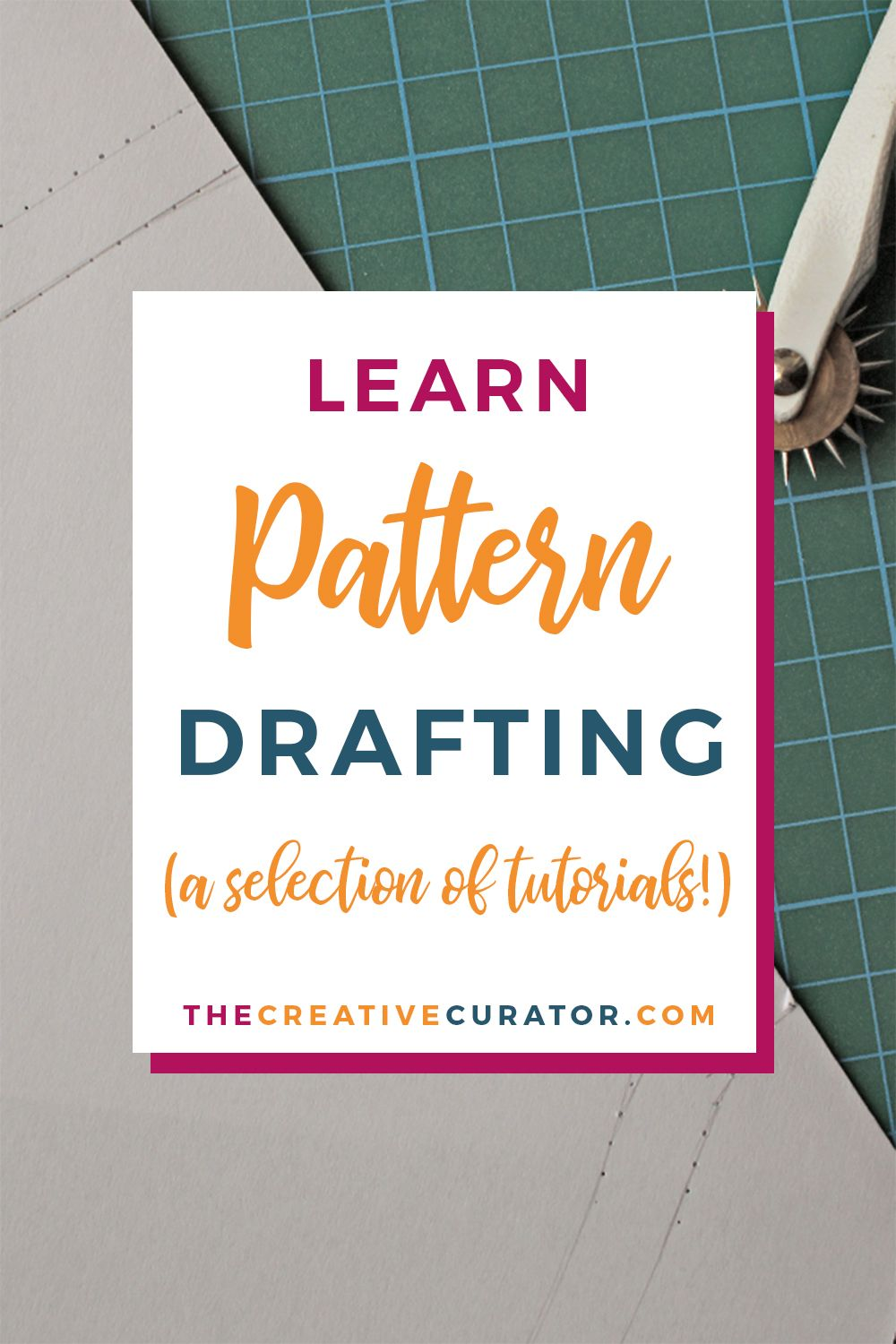 FREE Pattern Drafting Tutorials!