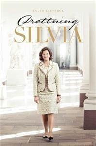 Drottning Silvia : en jubileumsbok