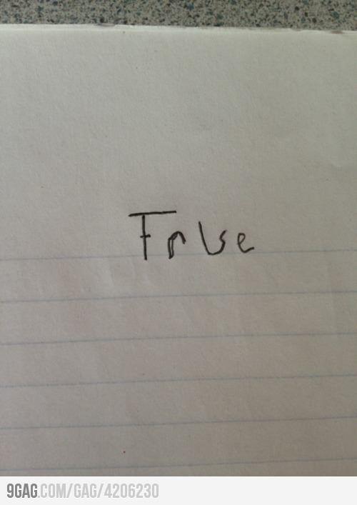 How I answer every True or False quiz