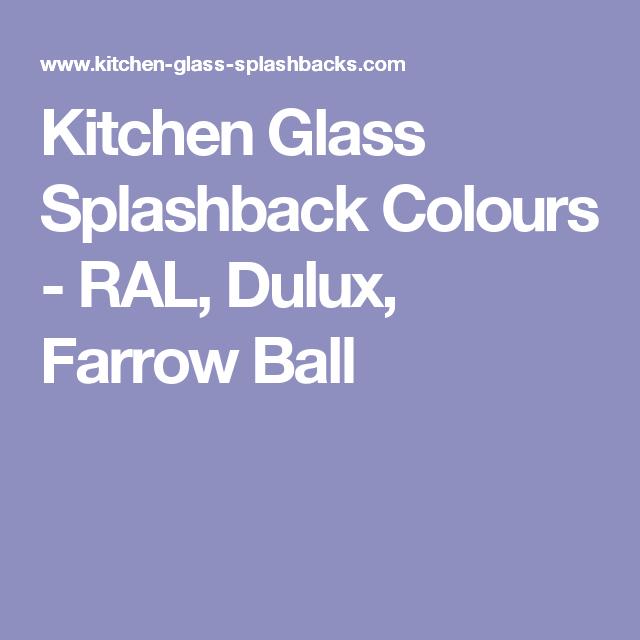 Best Kitchen Glass Splashback Colours Ral Dulux Farrow Ball 400 x 300