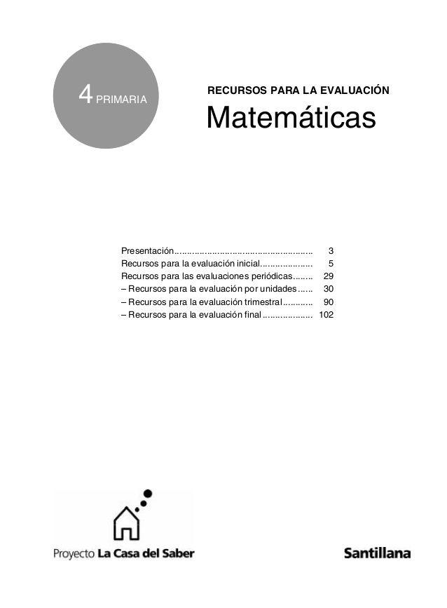 4 Primaria Recursos Para La Evaluación Matemáticas Presentación Primaria Matematicas Ejercicios Matematicas Primaria Exámen De Matemáticas