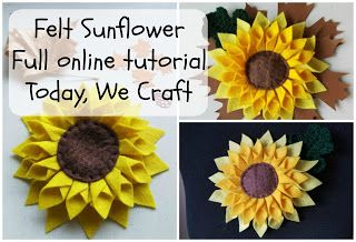How To Make A Felt Sunflower Sunflower Crafts Felt Flower