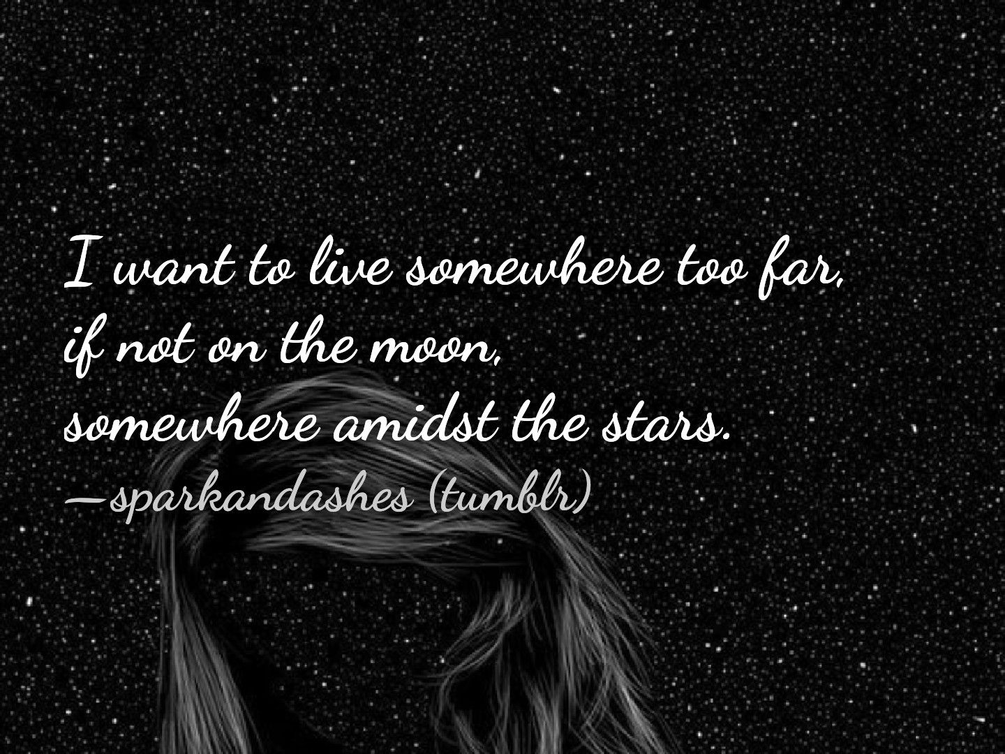 Quote Of The Day Star Quotes Quote Aesthetic Tumblr Quotes