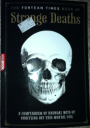 The Fortean Times Book of Strange Deaths