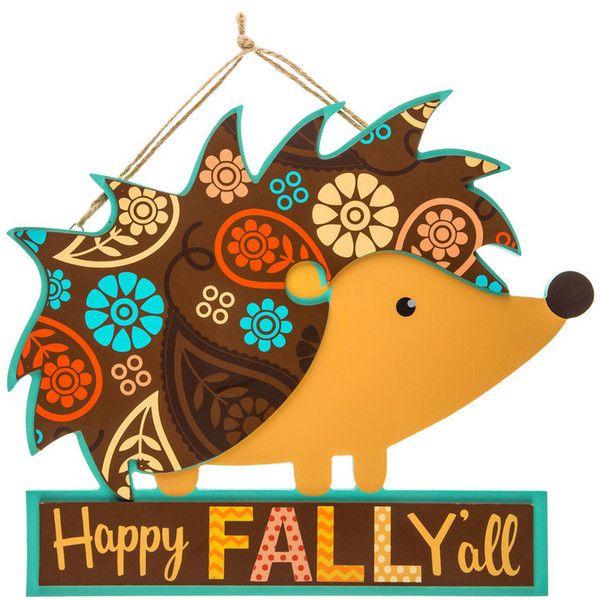 Happy Fall Yu0027all Hedgehog Wood Wall Decor ($5.99) ❤ Liked On Polyvore