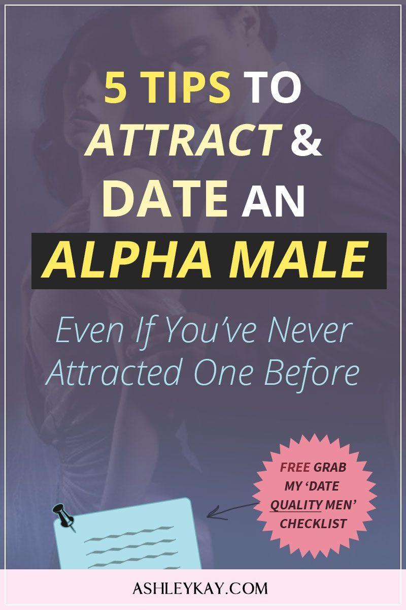 Are You Attracted To Alpha Males Masculine Confident Men But Was Never Able To Attract Or Date An Alpha Male In 2020 Attract Men Dating Advice For Men Alpha Male