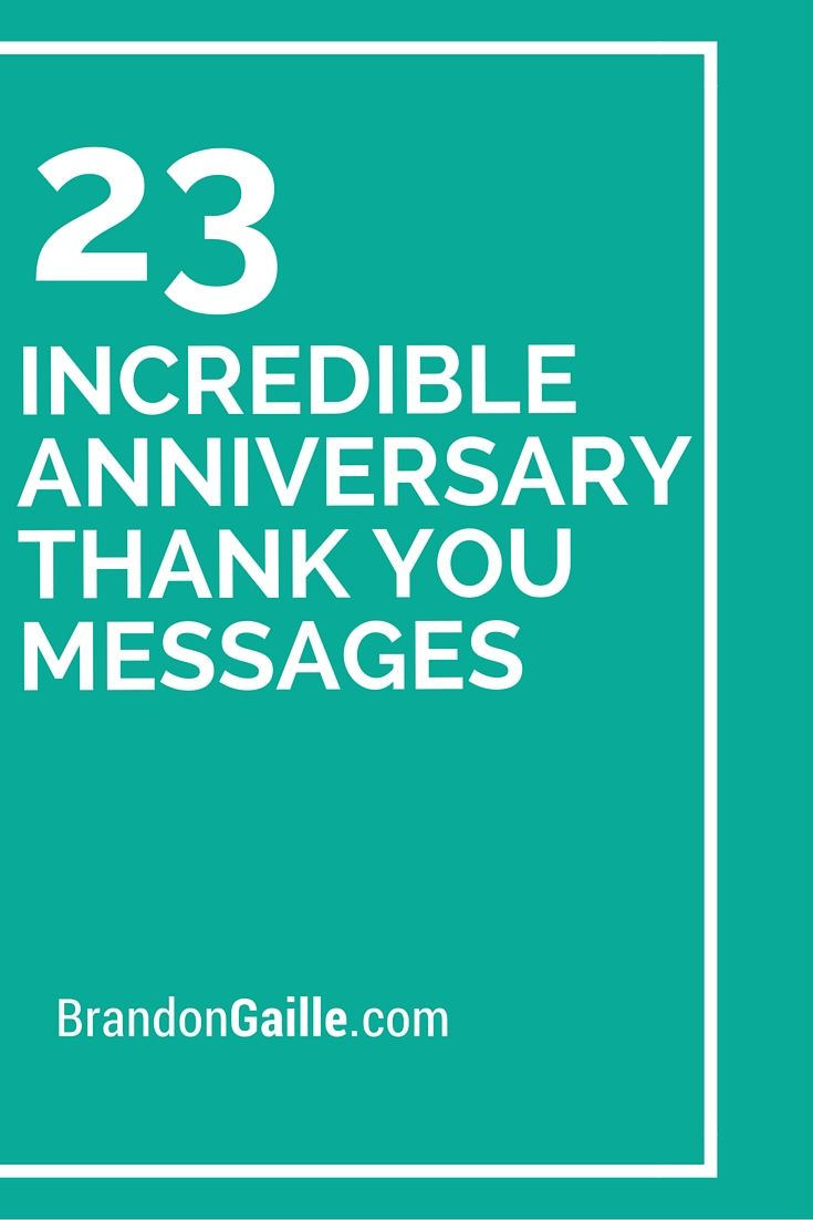25 Incredible Anniversary Thank You Messages Anniversary Wishes