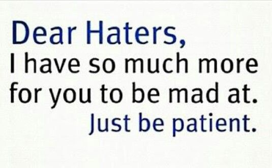 Haters!