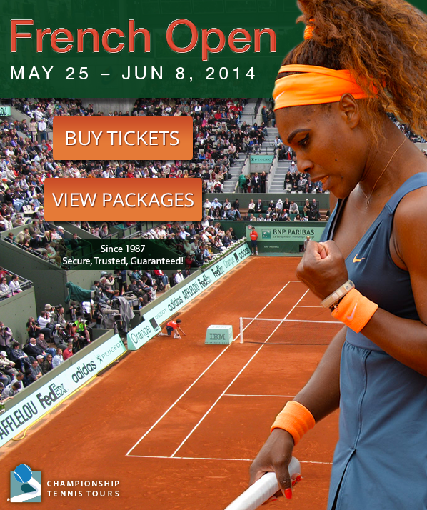 2014 French Open Tickets Secure Trusted Guaranteed French Open French Open Tennis French