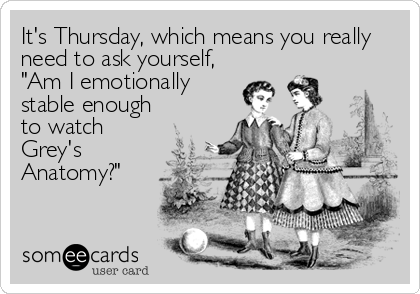 Its Thursday Which Means You Really Need To Ask Yourself Am I