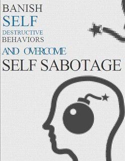Define self sabotage