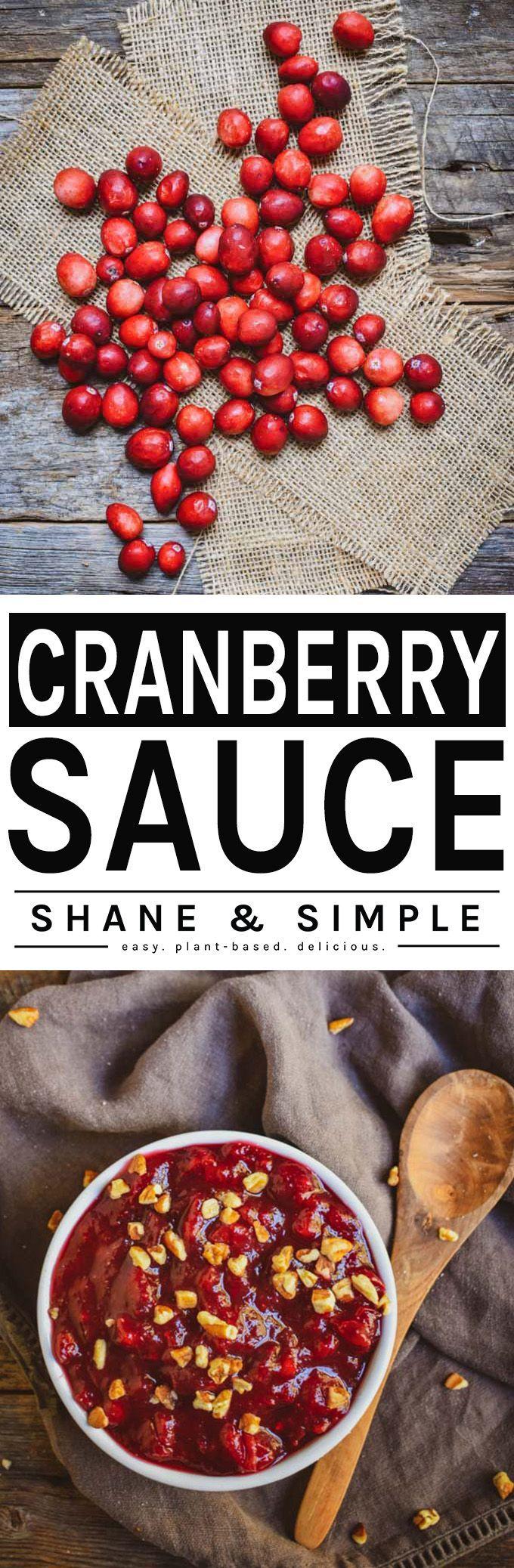 Cranberry Sauce Recipe Plant Based Holiday Recipes