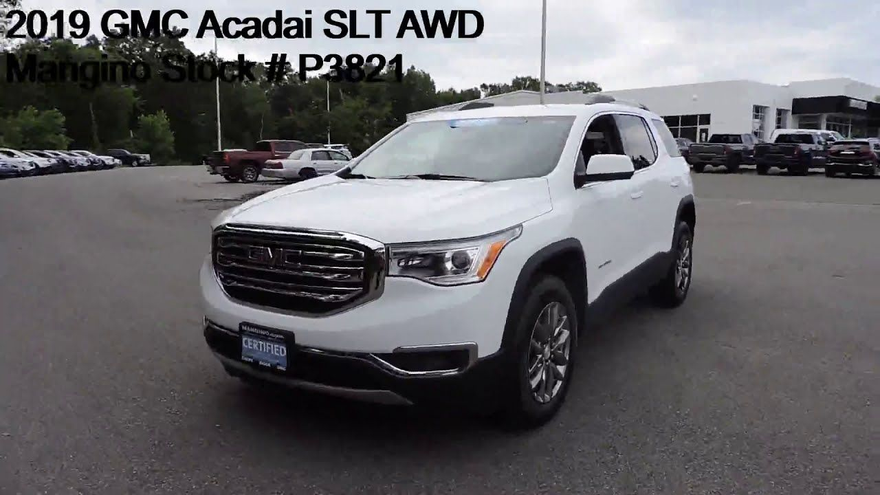 2019 Gmc Acadia Slt Awd Mangino Stock P3821 In 2020 Gmc Awd Buick Gmc