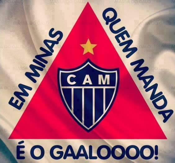 Quem Manda Aqui E O Galo Galoucura Clube Atletico Mineiro Atletico Mg