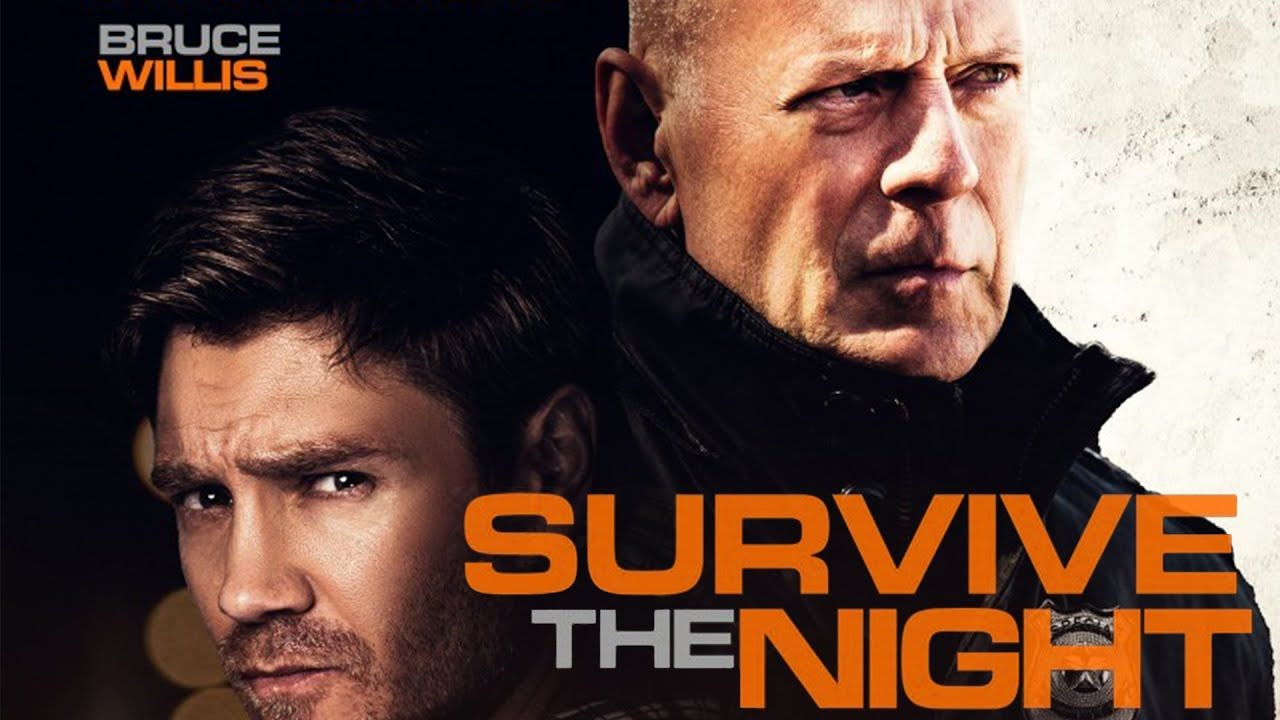 Survive The Night Action Movie Me Ton Bruce Willis In 2020 Bruce Willis Action Movies Thriller Movie