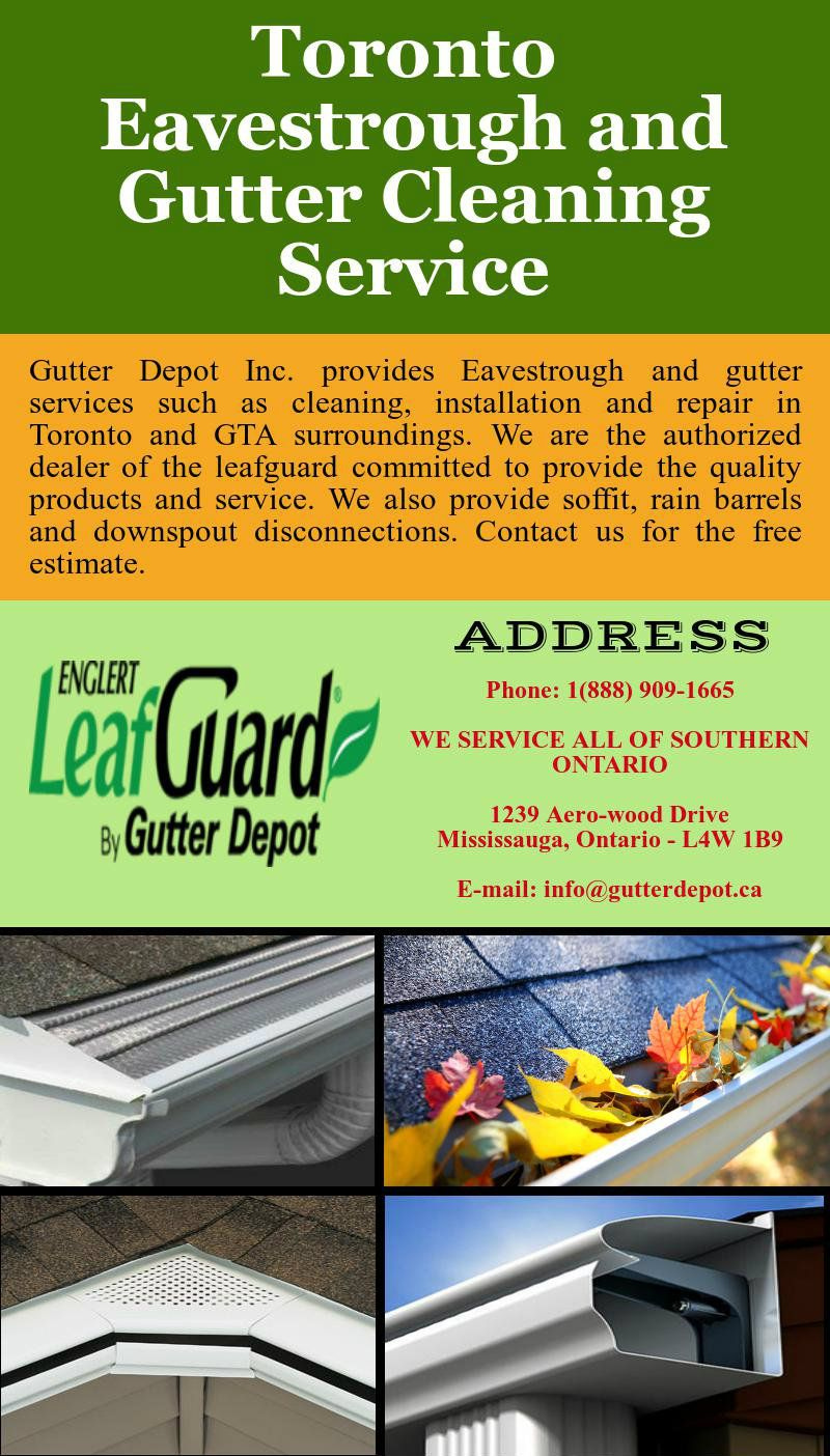 Gutter Depot Inc Provides Eavestrough And Gutter Services Such As Cleaning Installation And Repair In T Cleaning Gutters Gutter Services Eavestrough Cleaning