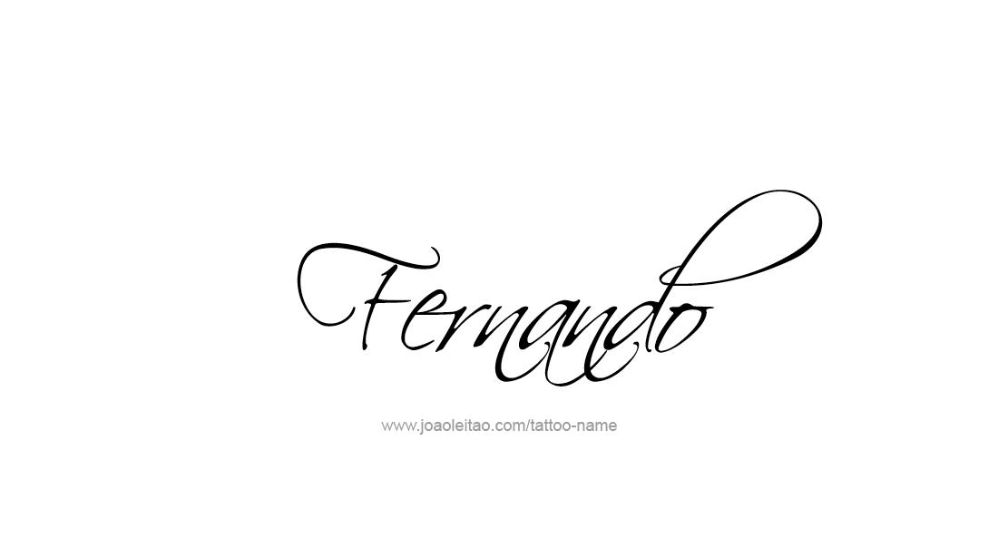fernando name tattoo designs pinterest tatuajes