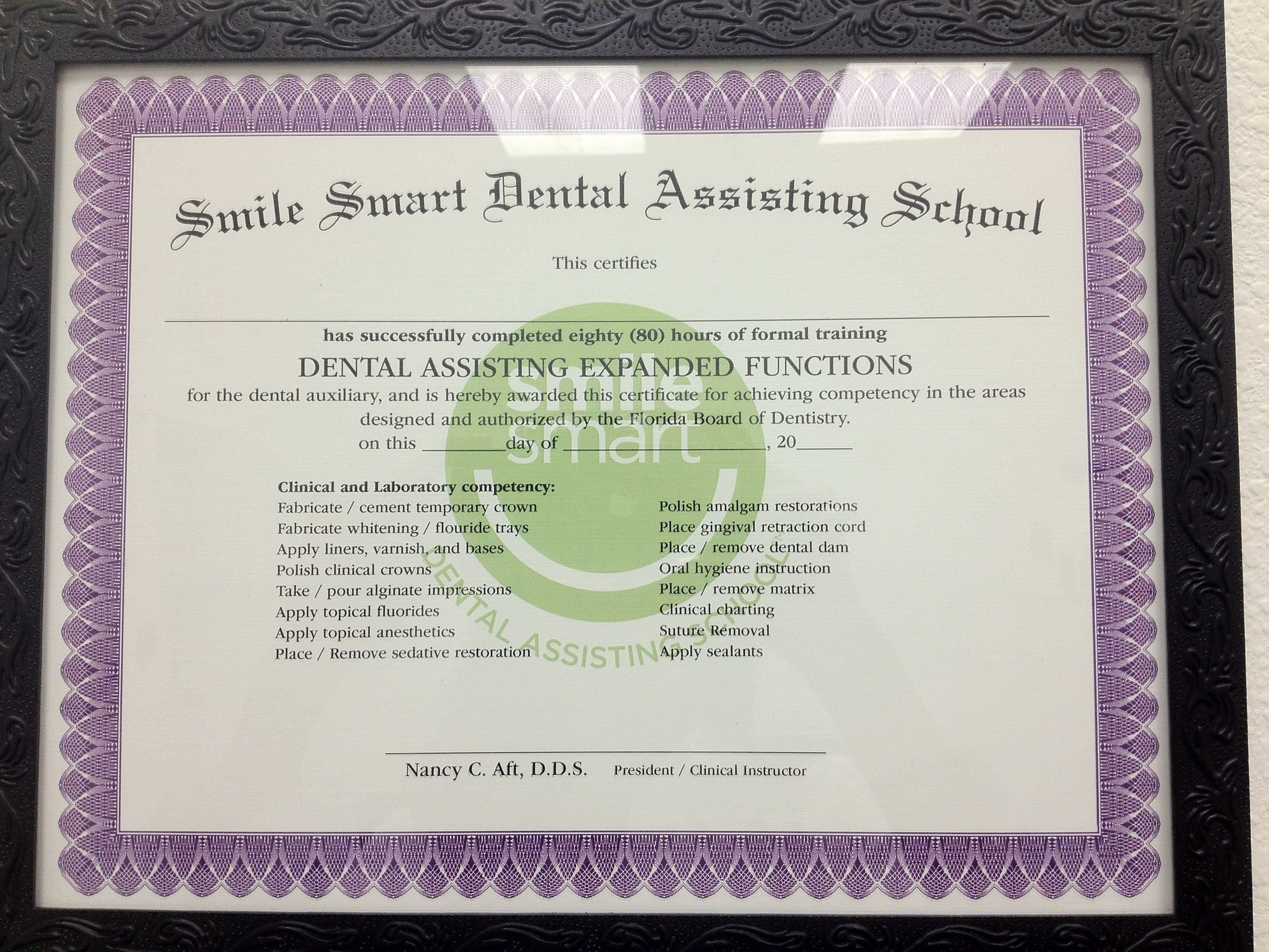 The second certificate you receive at Smile Smart Dental Assisting ...