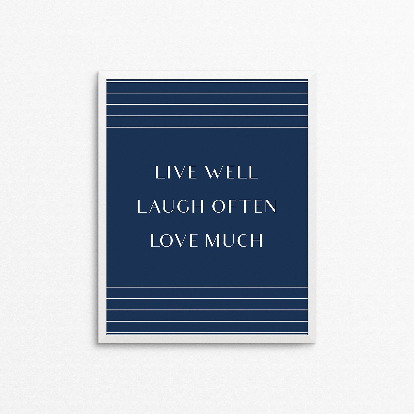 """Art print with quote """"Live Well Laugh Often Love Much"""". Poster for home decor. Navy and white, art deco style poster. #creocrux"""