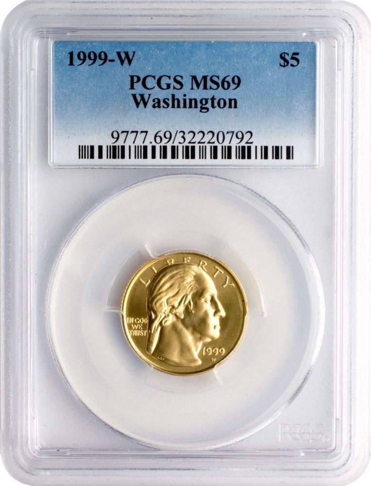 1999 W 5 George Washington Gold Commemorative Pcgs Ms69 Gold Coins For Sale Pcgs Commemoration