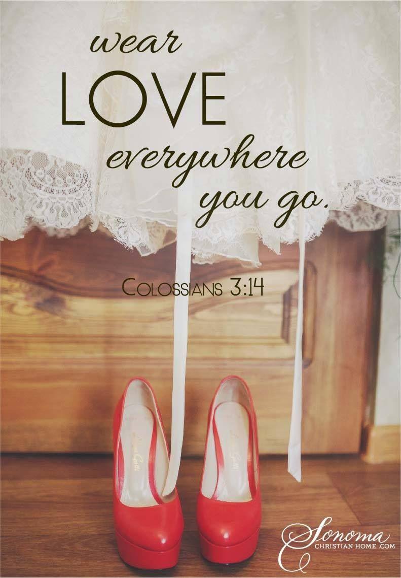 Wear love everywhere you go.