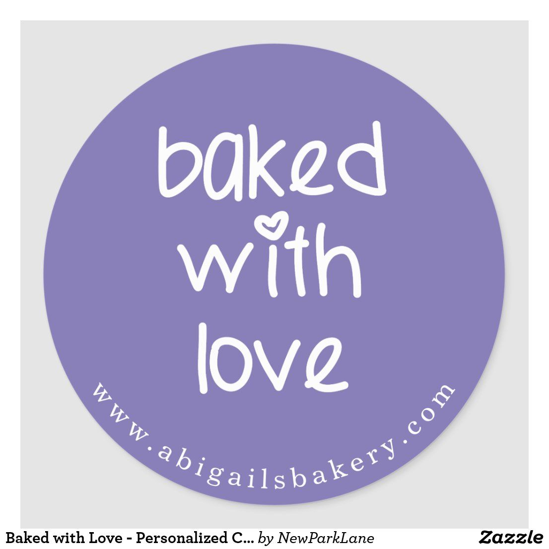 Baked With Love Personalized Custom Color Classic Round Sticker Zazzle Com In 2020 Personalized Custom Custom Color Custom Stickers