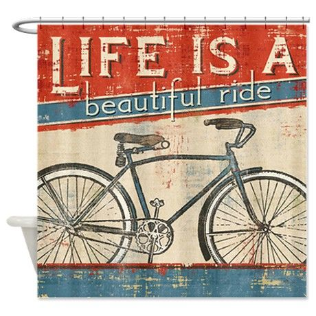 Life is a beautiful Ride Shower Curtain on CafePress.com