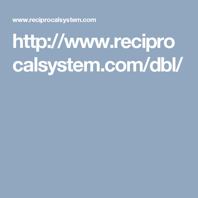 http://www.reciprocalsystem.com/dbl/