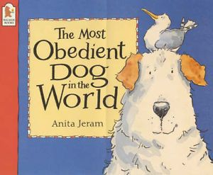 The Most Obedient Dog in the World by Anita Jeram (Paperback, 2000)
