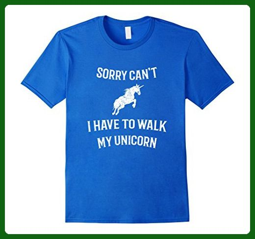Mens Sorry Can't I Have To Walk My Unicorn Small Royal Blue - Fantasy sci fi shirts (*Amazon Partner-Link)