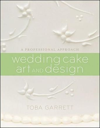 Wedding Cake Art and Design: A Professional Approach