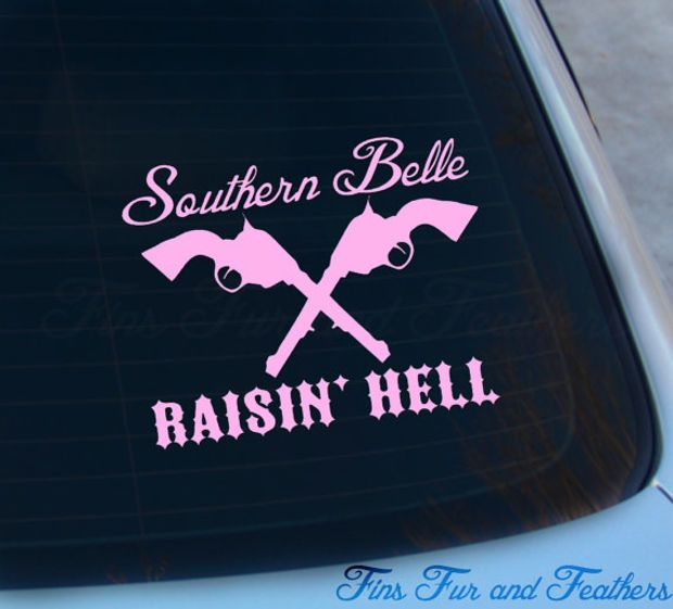 Southern belle raisin hell decal southern girl sticker raisin hell girly pistols wild macbook car decal