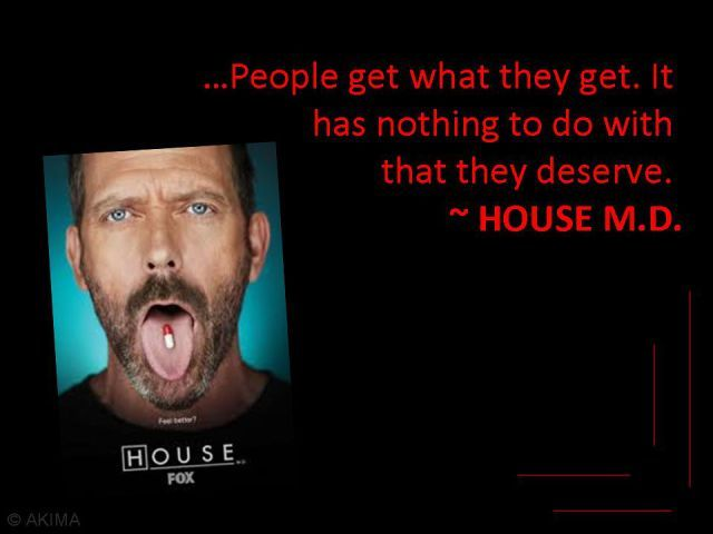 Funny And Smart Quotes From Tv Series And Movies 25 Pics Dr House Quotes Movie Quotes Funny House Md Quotes