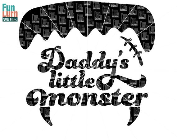 Daddy S Little Monster Svg Halloween Svg Little Etsy Daddys Little Monster Daddys Little Vinyl Paper
