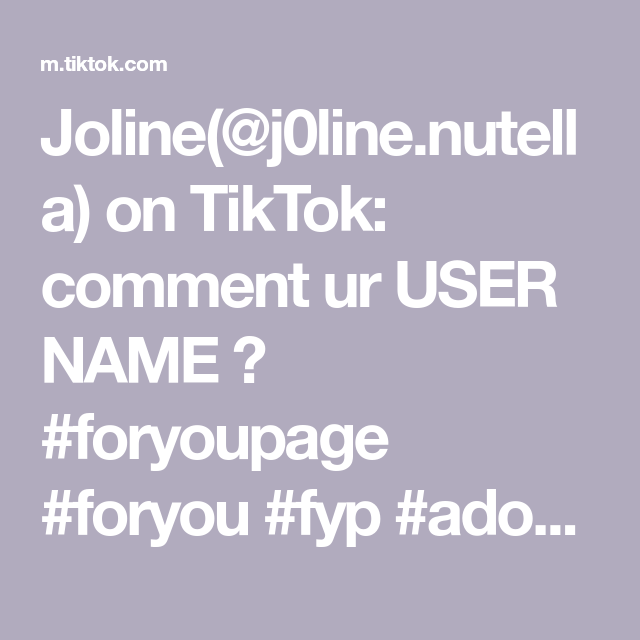 Joline J0line Nutella On Tiktok Comment Ur User Name Foryoupage Foryou Fyp Adoptme Names Roblox Users