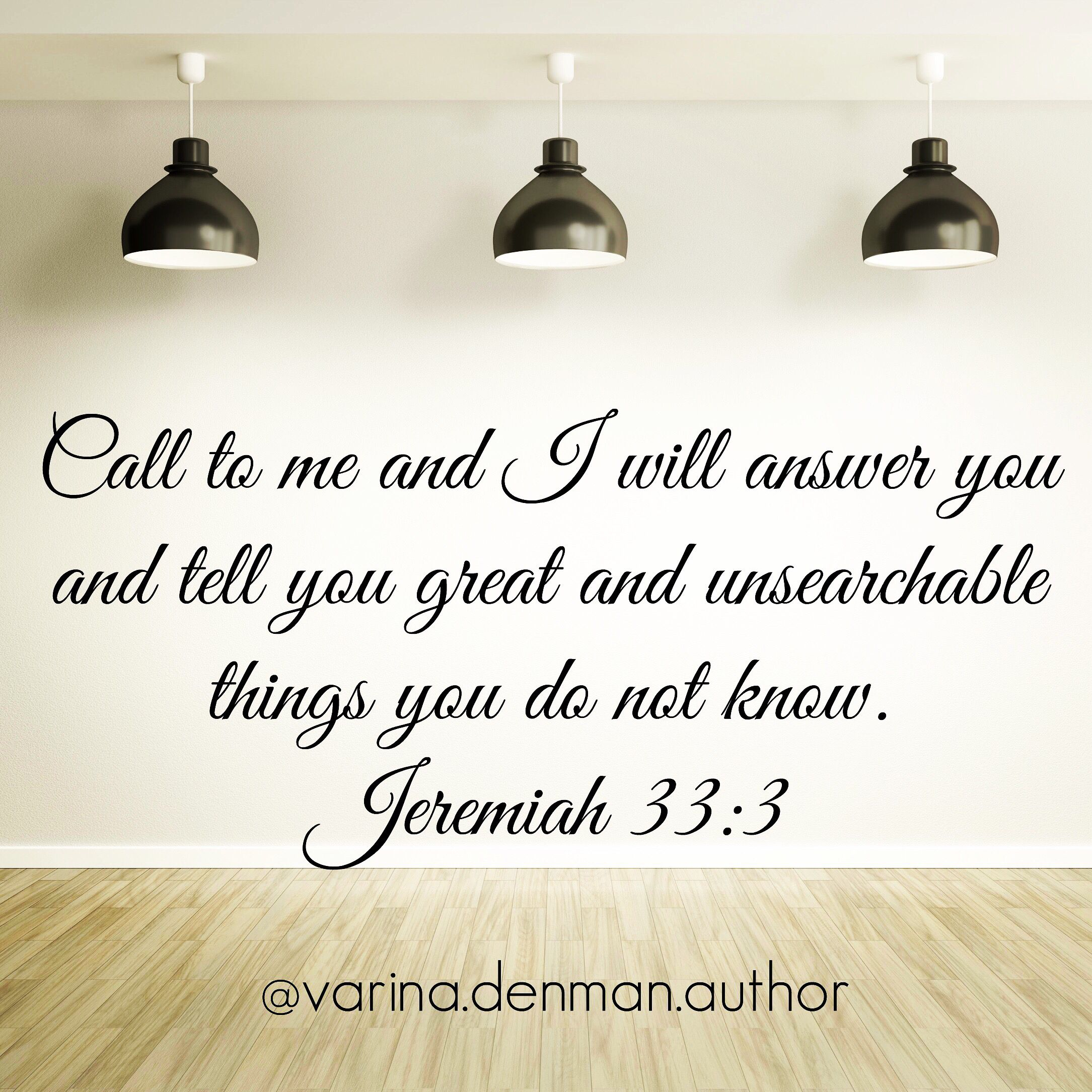 Call to me and I will answer you and tell you great and