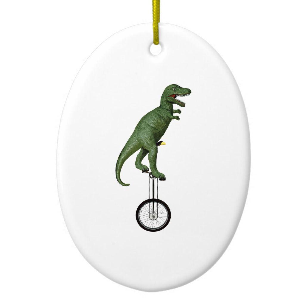 Tyrannosaurus rex Rides Unicycle Ceramic Ornament #tyrannosaurusrex