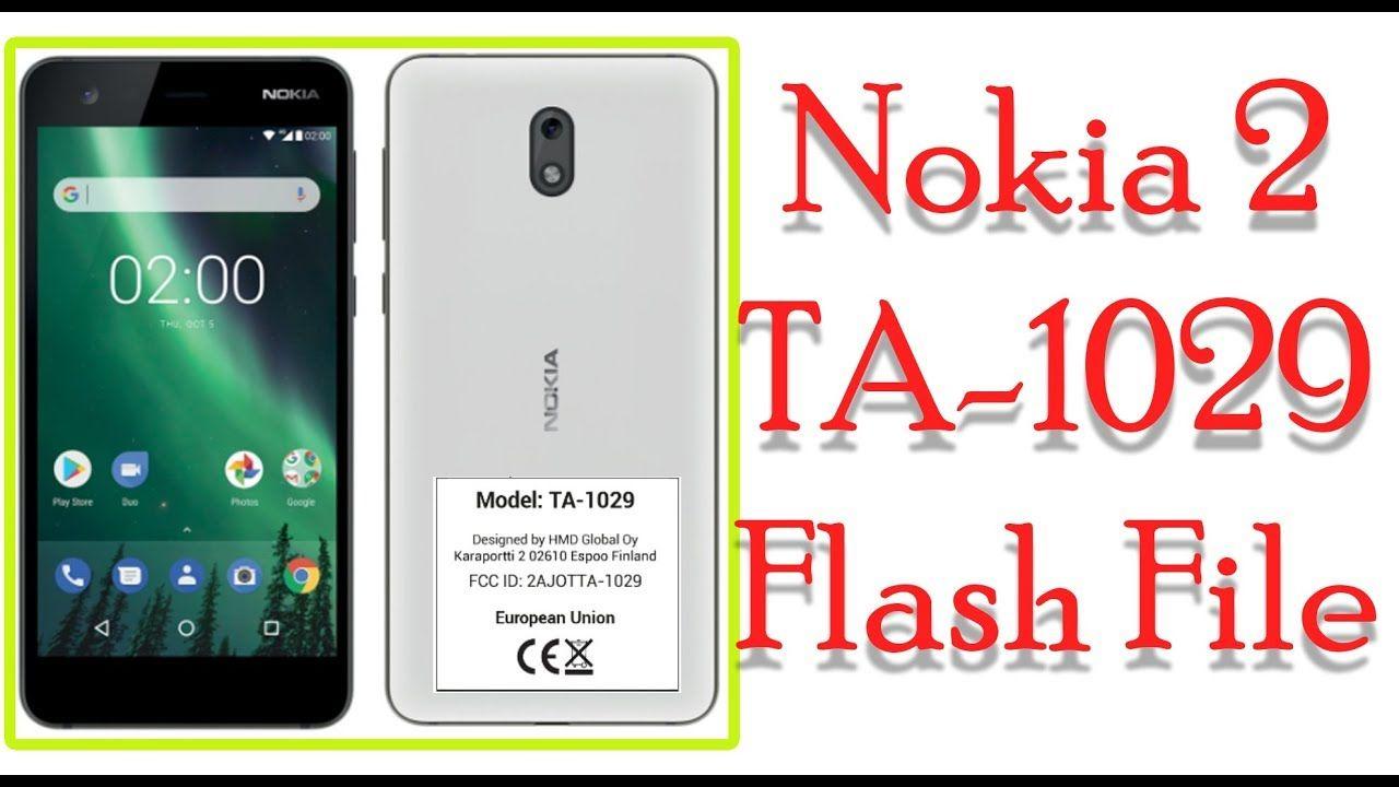 Nokia 2 TA 1029 Flash File 100% Tested+Security Backup File | Nokia