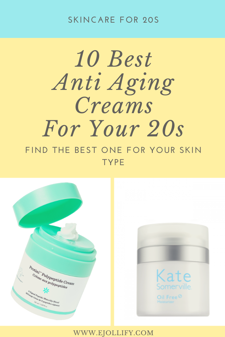 10 Best Anti Aging Creams And Moisturizers For 20s Best Anti Aging Creams Anti Aging Cream Best Anti Aging