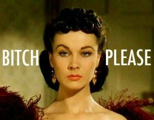 I bow down to the master/mistress of the death glare: Vivian Leigh