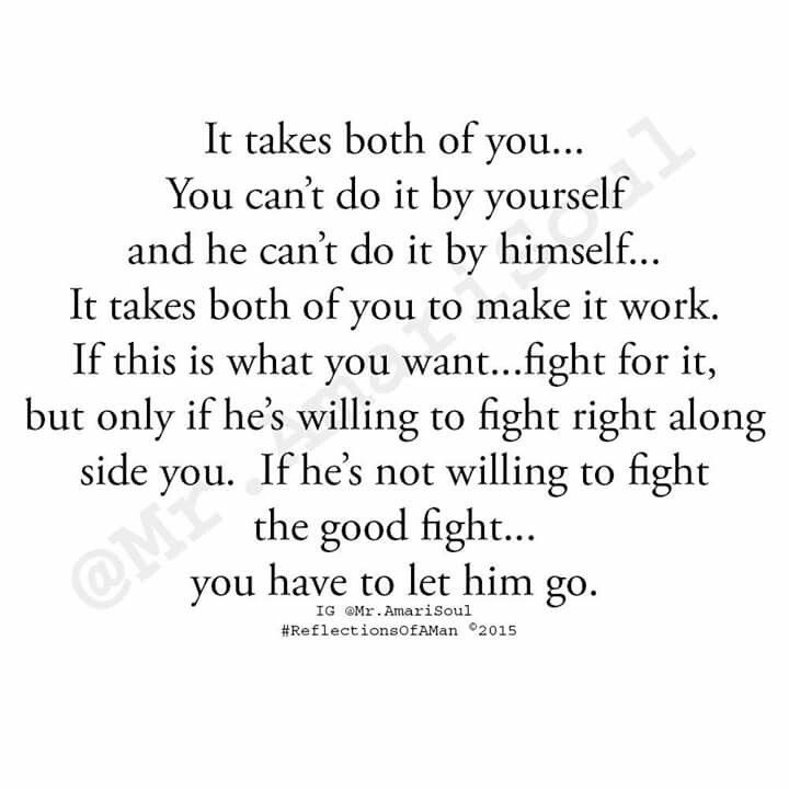 Love Is A Two Way Street Lessons In Life Relationship Quotes