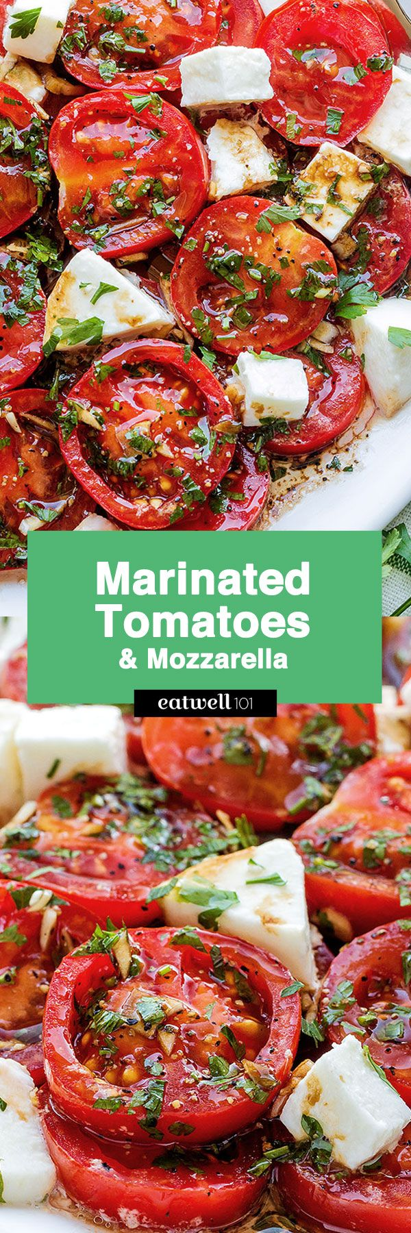 Perfect Marinated Tomatoes with Mozzarella   Vegetable recipes ...