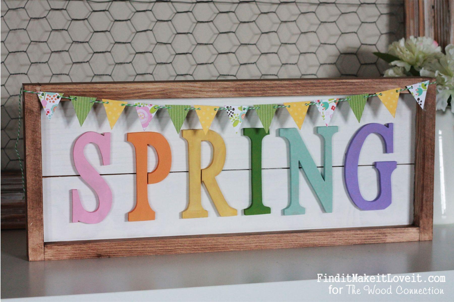 Spring Framed Plank Sign Find It Make It Love It Pinterest